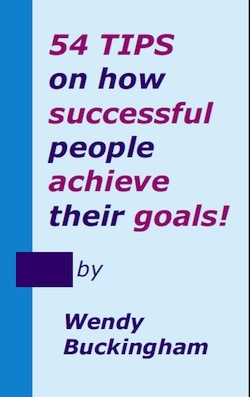 54 Tips on how successful people achieve their goals.