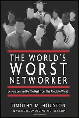 Learn from The World's Worst Networker